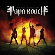 Papa Roach - Time for Annihilation...On The Record & On The Road CD Review