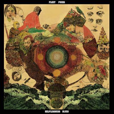 Fleet Foxes - Helplessness Blues -  Album Cover